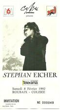 RARE / TICKET BILLET CONCERT - STEPHAN EICHER : LIVE A ROUBAIX ( FRANCE ) 1992