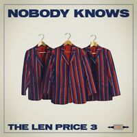 THE LEN PRICE 3 - NOBODY KNOWS  CD NEW+