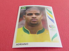 394 ADRIANO BRESIL BRASIL PANINI FOOTBALL GERMANY 2006 WM FIFA WORLD