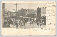 Mayville Wisconsin~A Gala-Day: Crowd Gathered on Main Street~Selz Shoes~1906