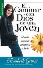 Serie Favoritos: El Caminar con Dios de una Joven by Elizabeth George (2013,...
