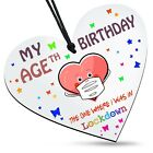 My Birthday Age Lockdown Mask White Wooden Heart Sign Plaque Family Friends Gift