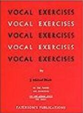 Vocal Exercises on Tone Placing and Enunciation for Low and Medium Voices, New,