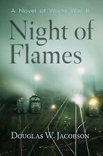 Night of Flames: A Novel of World War II-ExLibrary