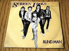 "SCREEN IDOLS - BLINDMAN     7"" VINYL PS"
