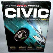 Haynes Max Power Honda Civic, Guide To Modifying, HB, 2003 Bob Jex