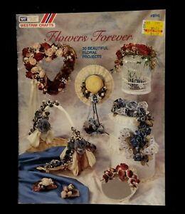 Vintage 1991 Westrim Crafts Flowers Forever Craft  Booklet B116