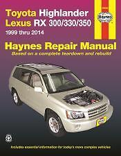 Highlander 2001 to 2014 Lexus RX 300/330/350 1999 to 2014 Haynes Manual  92095