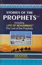 Stories of the prophets, including life of muhammad( pbuh)The last of prophets