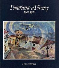 BAGATTI Fabrizi, Futurismo a Firenze 1910-1920. Catalogo mostra 1984