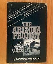 THE ARIZONA PROJECT by Michael F. Wendland (HC/DJ) 1977