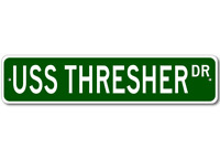 USS THRESHER SSN 593 Ship Navy Sailor Metal Street Sign - Aluminum