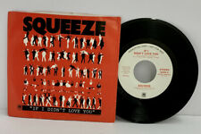 SQUEEZE- IF I DIDN'T LOVE YOU-  45 RPM ROCK VG+ SINGLE 7 INCH (A20)