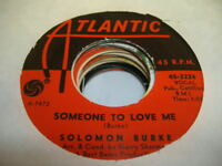 Soul 45 SOLOMON BURKE Someone To Love Me on Atlantic