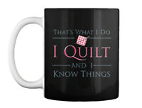 Custom Quilting- Past Buyers Exclusive Discount - That's What I Gift Coffee Mug