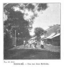 "MADAGASCAR "" NOSSI-BE UNE RUE DE HELLVILLE "" ILLUSTRATION 1906"