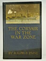 The Corsair In The War Zone, Ralph D. Paine, 1920, Illus.Houghton Mifflin Co HC