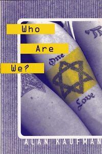 "ALAN KAUFMAN ""WHO ARE WE?"" 1997 JEWISH CULTURAL REVOLUTION POETRY - BEBOP BEAT"