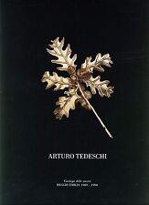 ARTURO TEDESCHI argento ferro battuto catalogo mostra Reggio Emilia 1989