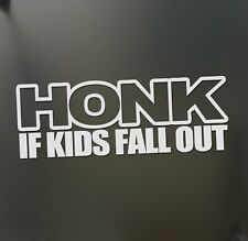 Honk if kids fall out funny sticker racing JDM Funny family car mom window decal