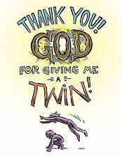 Thank You God for Giving Me a Twin!!!! by Stacey Spangler (2010, Paperback)
