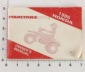 Honda 1986 Fourtrax 250 Original Owners Manual- NOT A COPY