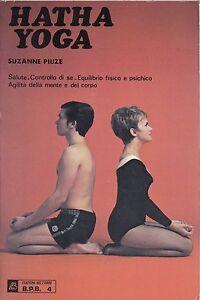 Hatha yoga - Suzanne Piuze - Edizioni Bizzarri 3174
