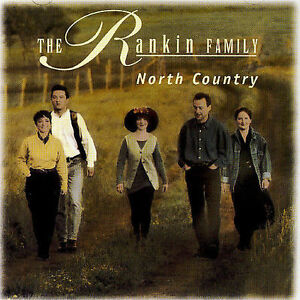 North Country [1993] by The Rankin Family (Emi)  08