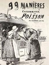 99 RECETTES POUR ACCOMMODER LE POISSON cuisine