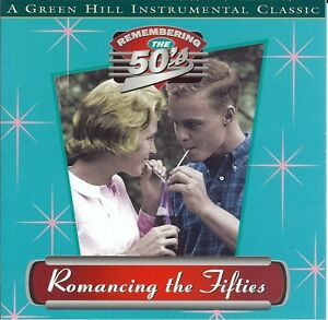 Romancing The Fifties - Produced By Jack Jezzro