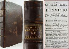 1735*MECHANICAL PRACTISE OF PHYSICK*MORGAN*MEDICINE*SMALL POX*DISEASE*QUAKERS*VG