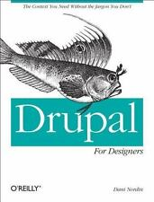 Drupal for Designers: By Nordin, Dani