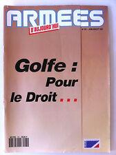Armées d'Aujourd'hui n°161 de 07/1991; Golfe; pour le droit, l'engagement d'une