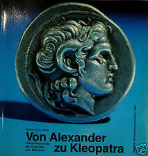 * Klose, Von Alexander zu Kleopatra, D'Alexandre à Cléopâtre, 1992