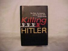 2006 HB Book, KILLING HITLER by Roger Moorhouse; History; WWII;