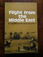 Flight from the Middle East: RAF in the Arabian Peninsula, 1945-1972 - Lee