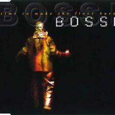 Bossi (DJ) Time to make the floor burn (1998) [Maxi-CD]