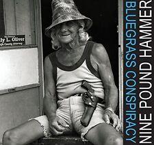 Nine Pound Hammer - Bluegrass Conspiracy [New CD]