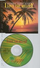 CD--GOOMBAY DANCE BAND - SINGLE -- I LOVE THE MELODY -INCL. PARTY MEGA MIX-