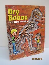 Dry Bones and Other Fossils by Gary E. and Mary M. Parker