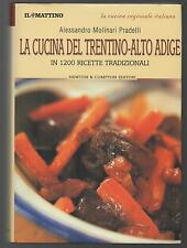Cucina regionale italiana LA CUCINA TRENTINA IN 1200 RICETTE TRADIZIONALI
