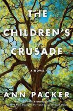The Children's Crusade by Ann Packer (2015, Hardcover)