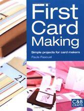 First Card Making (C&B Crafts),Paula Pascual