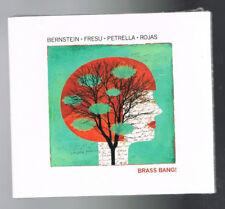 BERNSTEIN / FRESU / PETRELLA / ROJAS - BRASS BANG ! - 2014 - NEUF NEW NEU