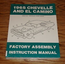 1965 Chevrolet Chevelle El Camino Factory Assembly Instruction Manual 65 Chevy
