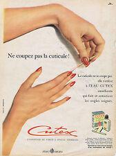 PUBLICITE ADVERTISING 084 1952 CUTEX l'eau de Cutex pour enlever la cuticule