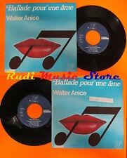 LP 45 7'' WALTER ANICE Ballade pour une ame 1976 france CARRERE 49.303 cd mc*dvd