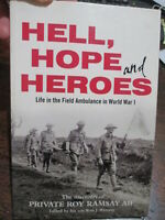 Life in the Australian 3rd Field Ambulance AIF in WW1 Hell, Hope and Heroes book