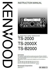 Highest Quality ~ Kenwood TS 2000 Operating Manual