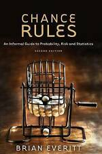 Chance Rules: An Informal Guide to Probability, Risk and Statistics-ExLibrary